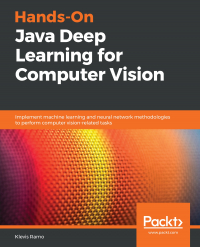 Hands-On Java Deep Learning for Computer Vision Image