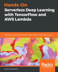 Hands-On Serverless Deep Learning with TensorFlow and AWS Lambda Image