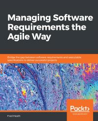 Managing Software Requirements the Agile Way Image