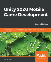 Unity 2020 Mobile Game Development Second Edition Image