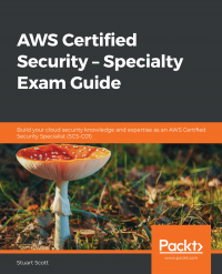AWS Certified Security – Specialty Exam Guide Image
