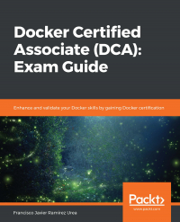 Docker Certified Associate (DCA): Exam Guide Image