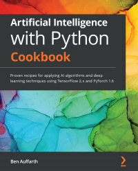 Artificial Intelligence with Python Cookbook Image