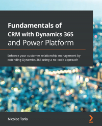 Fundamentals of CRM with Dynamics 365 and Power Platform Image