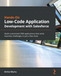 Hands-On Low-Code Application Development with Salesforce Image