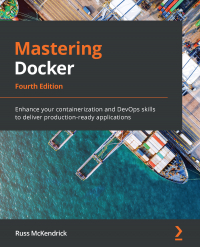 Mastering Docker, Fourth Edition Image