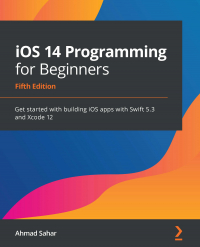 iOS 14 Programming for Beginners Fifth Edition Image