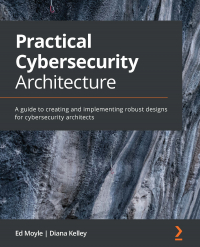Practical Cybersecurity Architecture Image