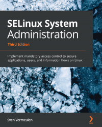 SELinux System Administration Third Edition Image