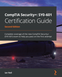 CompTIA Security+: SY0-601 Certification Guide Second Edition Image