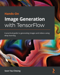 Hands-On Image Generation with TensorFlow Image