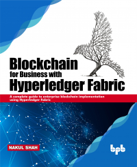 Blockchain for Business with Hyperledger Fabric Image