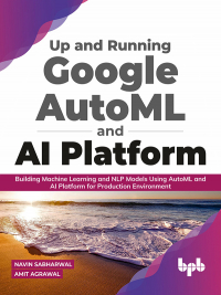 Up and Running Google AutoML and AI Platform Image