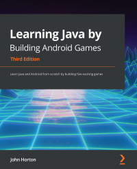 Learning Java by  Building Android  Games  Third Edition Image