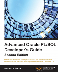 Advanced Oracle PL/SQL Developer's Guide Second Edition Image