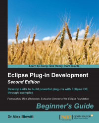 Eclipse Plug-in Development Beginner's Guide Second Edition Image