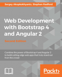 Web Development with Bootstrap 4 and Angular 2 - Second Edition Image