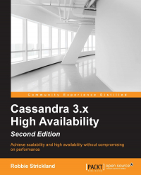 Cassandra 3.x High Availability - Second Edition Image