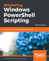 Mastering Windows PowerShell Scripting - Second Edition Image