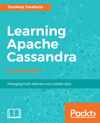 Learning Apache Cassandra - Second Edition Image