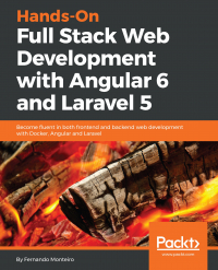 Hands-On Full Stack Web Development with Angular 6 and Laravel 5 Image