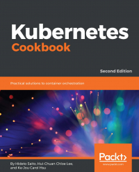 Kubernetes Cookbook - Second Edition Image