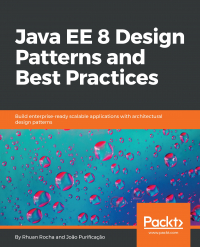 Java EE 8 Design Patterns and Best Practices Image