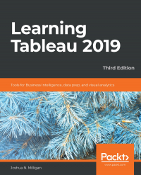 Learning Tableau 2019 - Third Edition Image