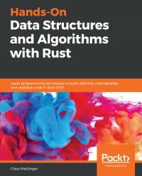 Hands-On Data Structures and Algorithms with Rust Image