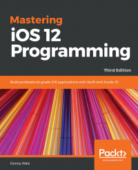 Mastering iOS 12 Programming - Third Edition Image