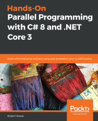 Hands-On Parallel Programming with C# 8 and .NET Core 3 Image