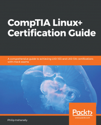 CompTIA Linux+ Certification Guide Image