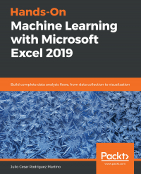 Hands-On Machine Learning with Microsoft Excel 2019 Image