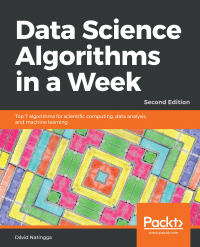 Data Science Algorithms in a Week - Second Edition Image