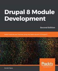 Drupal 8 Module Development Second Edition Image
