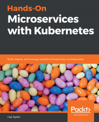 Hands-On Microservices with Kubernetes Image