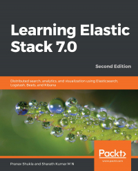Learning Elastic Stack 7.0 - Second Edition Image