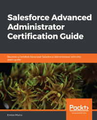 Salesforce Advanced Administrator Certification Guide Image