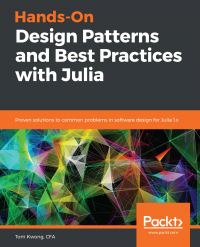Hands-On Design Patterns and Best Practices with Julia Image