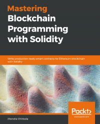 Mastering Blockchain Programming with Solidity Image