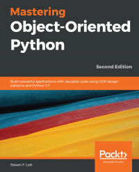 Mastering Object-Oriented Python Second Edition Image