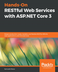 Hands-On RESTful Web Services with ASP.NET Core 3 Image