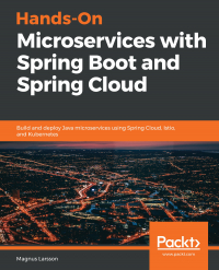 Hands-On Microservices with Spring Boot and Spring Cloud Image
