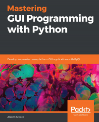 Mastering GUI Programming with Python Image