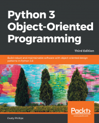 Python 3 Object-Oriented Programming Third Edition Image