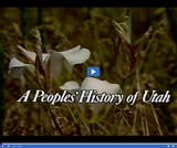 A Peoples' History of Utah: Episode 08: Colonizing the West