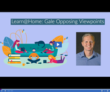 Learn @ Home: Gale Opposing Viewpoints