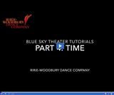 Ririe-Woodbury Dance Company: Blue Sky Theater Tutorials - Time