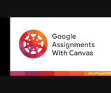 C-Forum: Google Assignments in Canvas