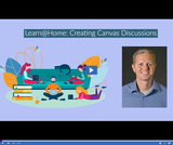 Learn @ Home: Creating Canvas Discussions